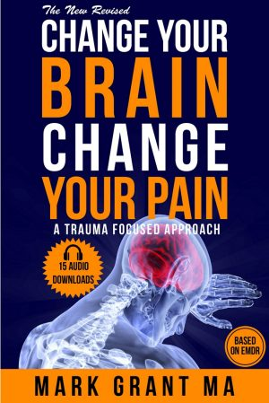 Change Your Brain Change Your Pain Book by Mark Grant - Keynote Speaker - DISH Disabilities Advocates Network